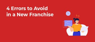 4 Errors to Avoid in a New Franchise