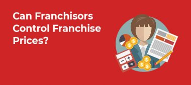 Can Franchisors Control Franchise Prices?