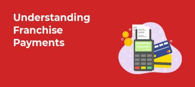 Understanding Franchise Payments