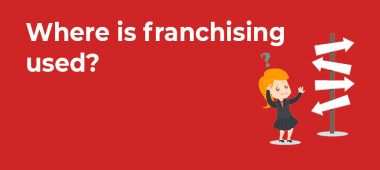 Where is franchising used?